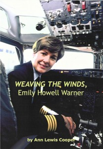 "In ""Weaving the Winds, Emily Howell Warner,"" author Ann Lewis Cooper focuses on the first woman to fly for a U.S. scheduled jet-equipped airline (Frontier) as a pilot."