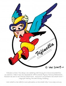 Created by Walt Disney for a feature animated film about gremlins, Fifinella became the mascot of the Women Airforce Service Pilots program. Walt Disney granted exclusive use of Fifinella by the WASP. The Walt Disney Co. holds the copyright.