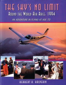 Herb Halperin's handsome hardcover book blends his lifelong love of flying, his natural sense of adventure and his memorable observations about the world.