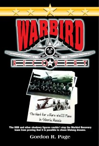 "Gordon Page's ""Warbird Recovery"" is a page-turning true story of perseverance."