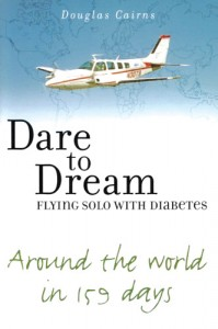 Douglas Cairns' recently published book tells about one man's triumphant return to the cockpit, and flight around the world, after being grounded due to diabetes.