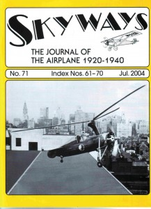 "Skyways--The Journal of the Airplane 1920-1940"" covers the period just prior to World War II."