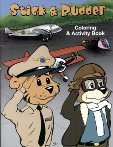 """Three books, as well as a coloring and activity book, have been released so far in the """"Adventures of Stick and Rudder"""" series. The colorfully illustrated books weave aviation terms and concepts throughout imaginative storylines that detail the two main c"""
