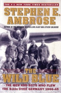"George McGovern's heroism during World War II is detailed in ""The Wild Blue,"" written by ""Band of Brothers"" historian and author, Stephen Ambrose."