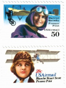 Harriet Quimby (top), the first American woman licensed as a pilot, in 1911, appeared on a 50cent airmail stamp in 1991. Blanche Stuart Scott, the first American woman to solo in 1910, appeared in 1980.
