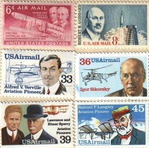 "The first to honor the Wright brothers, was issued Dec. 17, 1949, shortly after Orville's death. Others honored are Robert H. Goddard, ""the father of modern rocketry,"" Igor Sikorsky, Samuel Langley, Lawrence and Elmer Sperry and Alfred Verville."