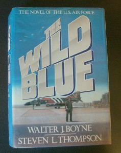 """The Wild Blue,"" a 626-page novel, follows the lives of six men from basic training and the Berlin Airlift to Vietnam and the Middle East."