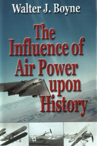 "The Influence of Air Power upon History"" studies the development of airpower philosophy from concept to practical execution. This book covers airpower from World War I through the recent conflicts in the Middle East."