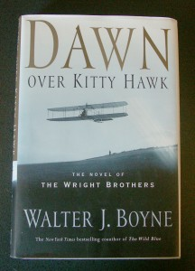"In ""Dawn over Kitty Hawk,"" Walter Boyne blended fact and fiction with the characters of the day."