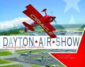 "The cover of ""The Dayton Air Show: A Photographic Celebration"" features air show superstar Sean D. Tucker in his famous Oracle Challenger II biplane."
