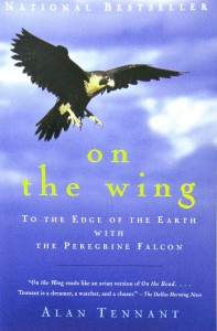 "Alan Tennant wrote ""On the Wing,"" a book about tracking peregrine falcons with George Vose."