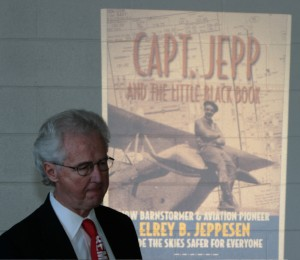 "Author Terry Barnhart discussed the difficulties of getting Capt. Jeppesen to approve of Barnhart writing a book about the pilot's life. His book, ""Capt. Jepp and the Little Black Book,"" is the result of his efforts."