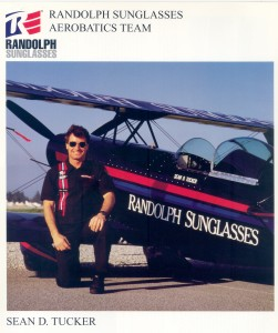 After being on the air show circuit for three or four years, Sean Tucker got his first national sponsorship: Randolph Sunglasses.