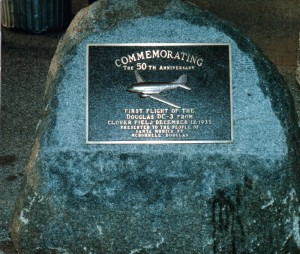This plaque commemorates the first flight of the Douglas DC-3 in 1935. Unofficial operations began on a grass strip in 1919.