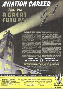 Curtis-Wright Technical Institue offered an Aeronautical Engineering Degree in 14 months and a Master Aviation Mechanic Degree in one year (February 1941).