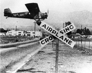 "This is a photo from the Glendale Library archives of the ""Airplane Crossing"" sign (taken in 1930)."