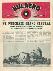 Cal-Aero Academy purchases Grand Central Airport from Curtiss-Wright Corporation of New York.  Cal-Aero Technical Institute is recognized as one of the best  CAA approved technical schools of aviation n the country - August 1944
