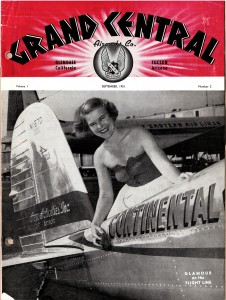 Grand Central captured the essence of the aviation community. Grand Central Aircraft Company - September 1951